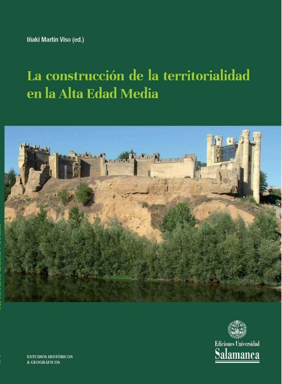 La Construcción de la territorialidad en la Alta Edad Media