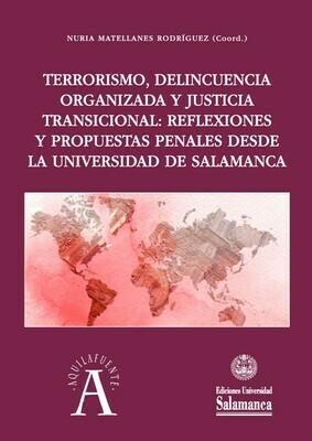 Terrorismo, delincuencia organizada y justicia transicional: Reflexiones y propuestas penales desde la Universidad de Salamanca