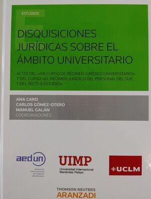 Disquisiciones jurídicas sobre el ámbito universitario