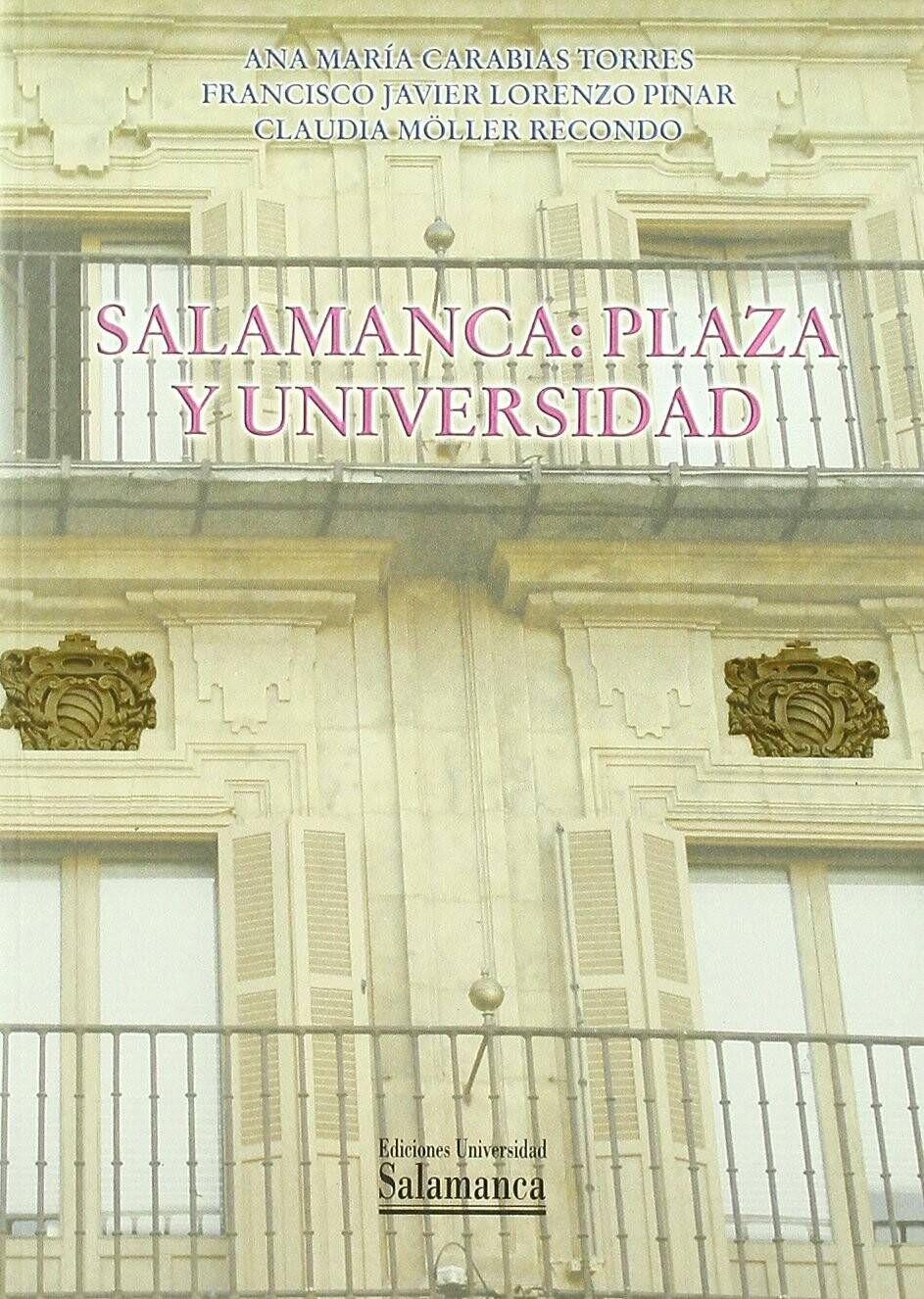 Salamanca: Plaza y Universidad