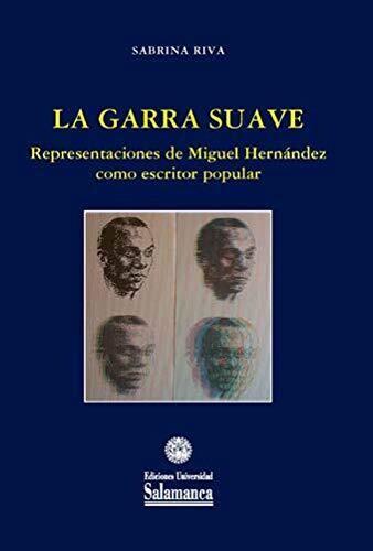 La garra suave. Representaciones de Miguel de Unamuno como escritor popular