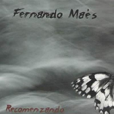 """Fernando Maés - Disco Completo - """"Recomenzando - 2009"""" - Versión Digital"""
