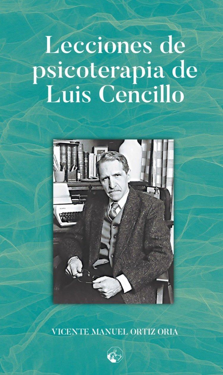 Lecciones de Psicoterapia de Luis Cencillo