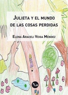 Julieta y el mundo de las cosas perdidas