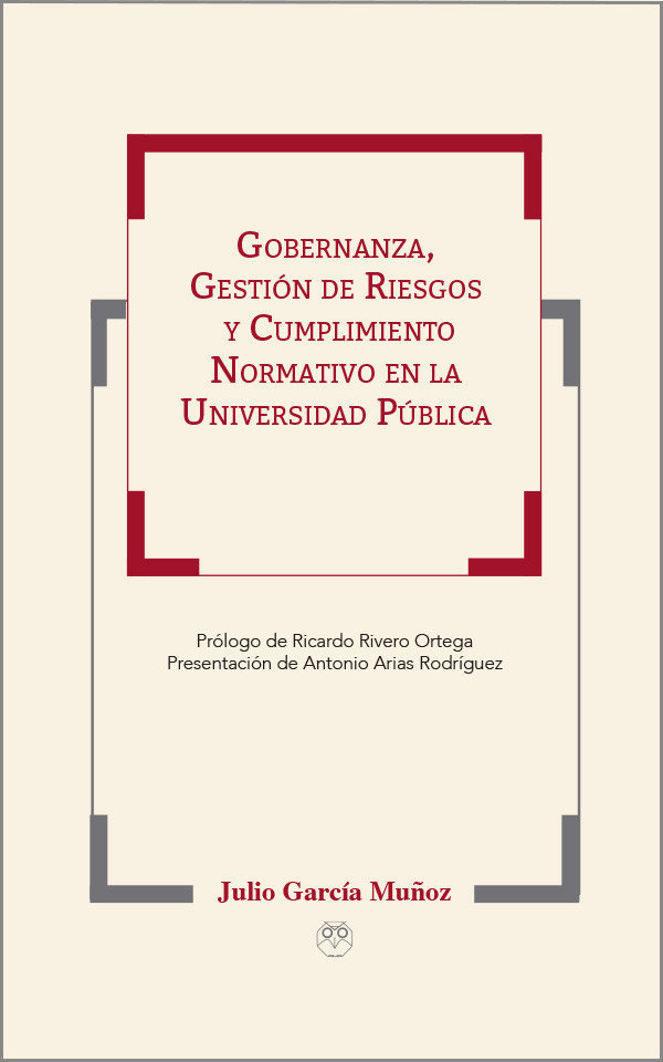 Gobernanza, Gestión de Riesgos y Cumplimiento Normativo en la Universidad Pública