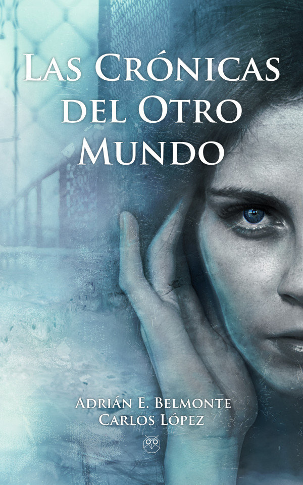 Las crónicas del otro mundo - 2ª Edición