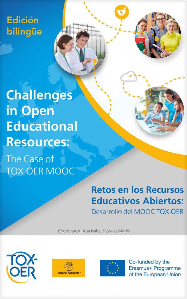 Retos en los Recursos Educativos Abiertos: desarrollo del MOOC TOX-OER  (Challenges in Open Educational Resources: the case of TOX-OER MOOC)