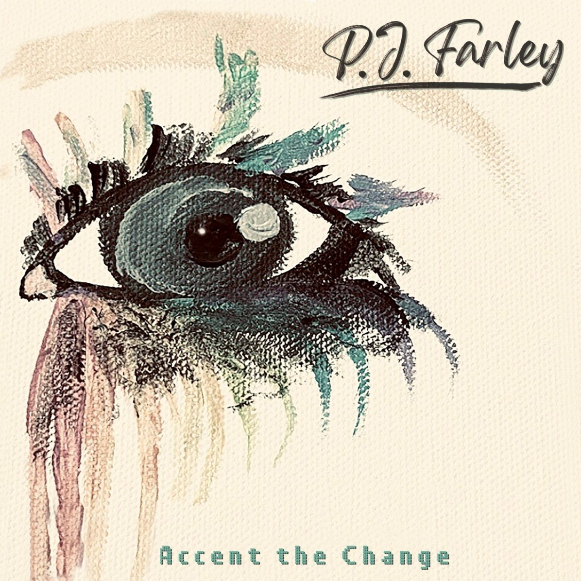 P.J. Farley - Accent the Change