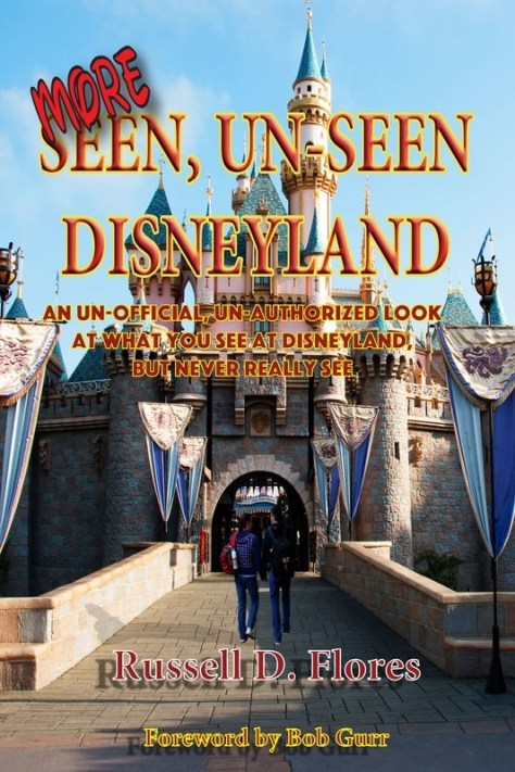 More Seen, Un-Seen Disneyland (Autographed / Regulary $21.95 in stores)