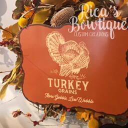 Turkey Grains Sign