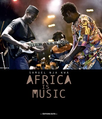 Africa is Music | Samuel Nja Kwa