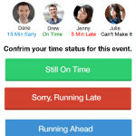 On Kickstarter.com - RWeStillOnTime – Running late happens. Notify your group with one click of a button