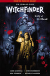 Witchfinder Volume 4: City of the Dead TPB