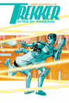 Trekker: Rites of Passage TPB