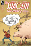 Shaolin Cowboy: Who'll Stop the Reign? #3 (Sergio Aragones Variant Cover)