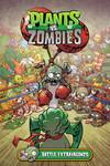 Plants vs. Zombies Volume 7: Battle Extravagonzo HC
