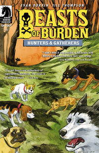 Beasts of Burden: Hunters and Gatherers (one-shot)