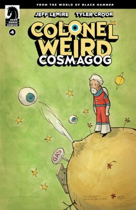 Colonel Weird: Cosmagog #4 :: Profile :: Dark Horse Comics