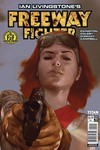 Ian Livingstone's Freeway Fighter #2 (of 4) (Cover A - Oliver)