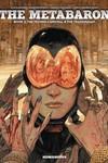 Metabaron HC Book 02 Techno Cardinal And Transhuman