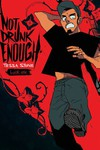 Not Drunk Enough Vol 1 TP