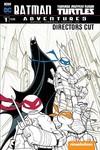 Batman Teenage Mutant Ninja Turtles Adventures #1 Directors Cut