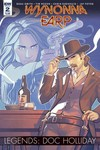 Wynonna Earp Legends Doc Holliday #2