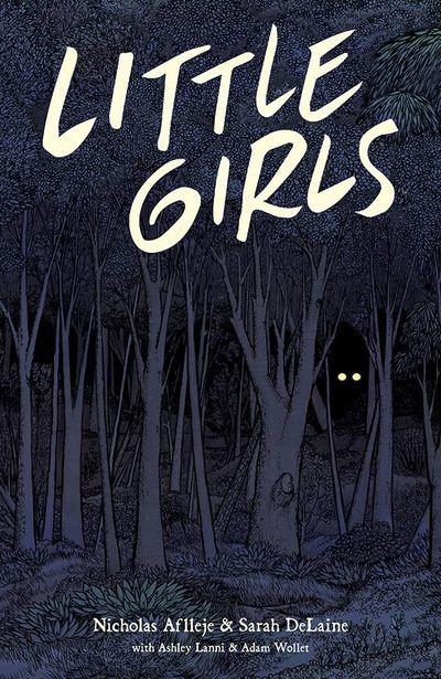 FEB190018 LITTLE GIRLS graphic novel creators hit the road
