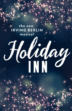 Holiday Inn The New Irving Berlin Musical Broadway