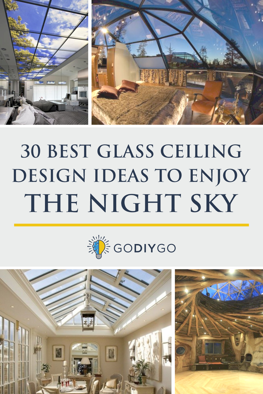 30 Best Glass Ceiling Design Ideas to Enjoy the Night Sky ...