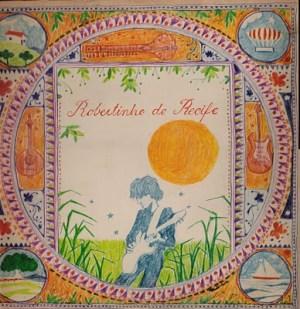 Robertinho de Recife (1977) Jardim da Infância - Front