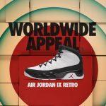 国内12月3日発売予定 AIR JORDAN 9 RETRO WORLDWIDE APPEAL