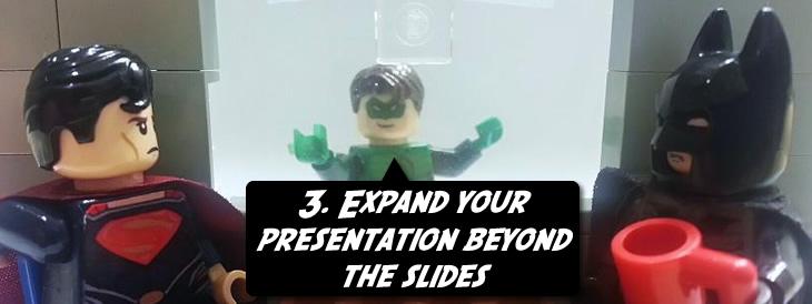 Expand your presentation slides