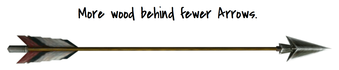 more wood fewer arrows.png