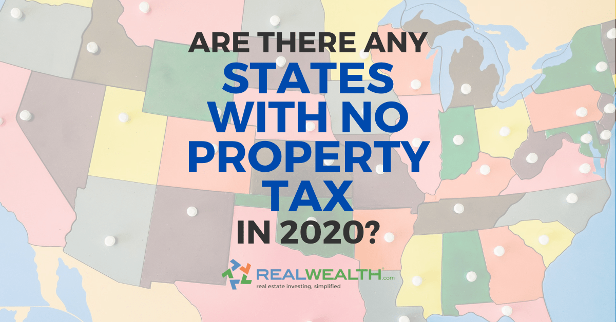 Are There Any States With No Property Tax In 2020 Free Investor Guide
