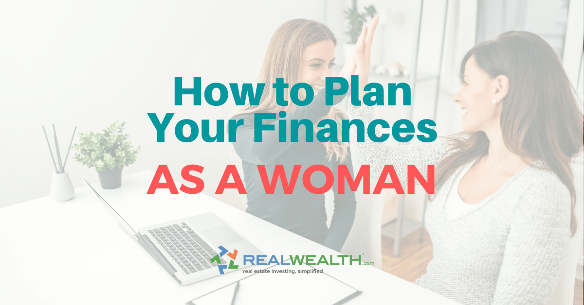 Featured Image for Article - How to Plan Your Finances As a Woman