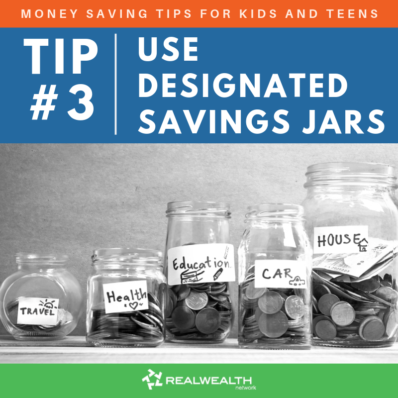 Tip 3: Use Designated Savings Jars