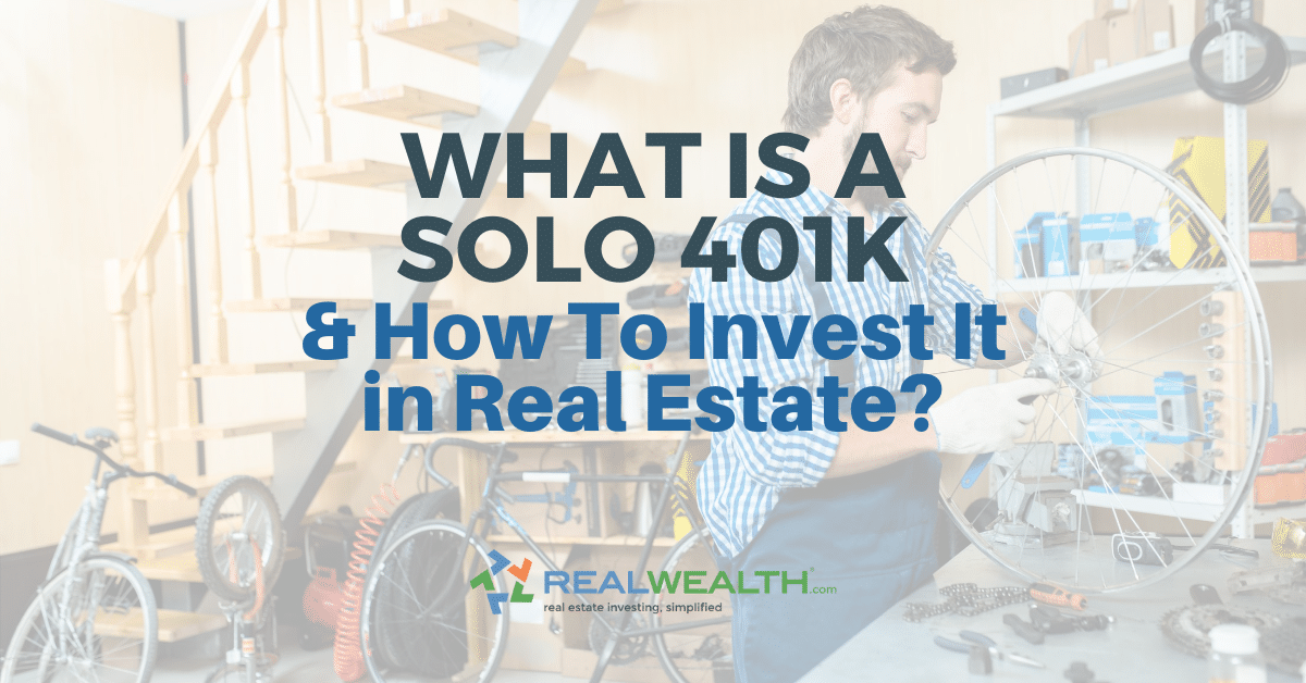 Featured Image for Article - What is a Solo 401k and How to Invest It in Real Estate