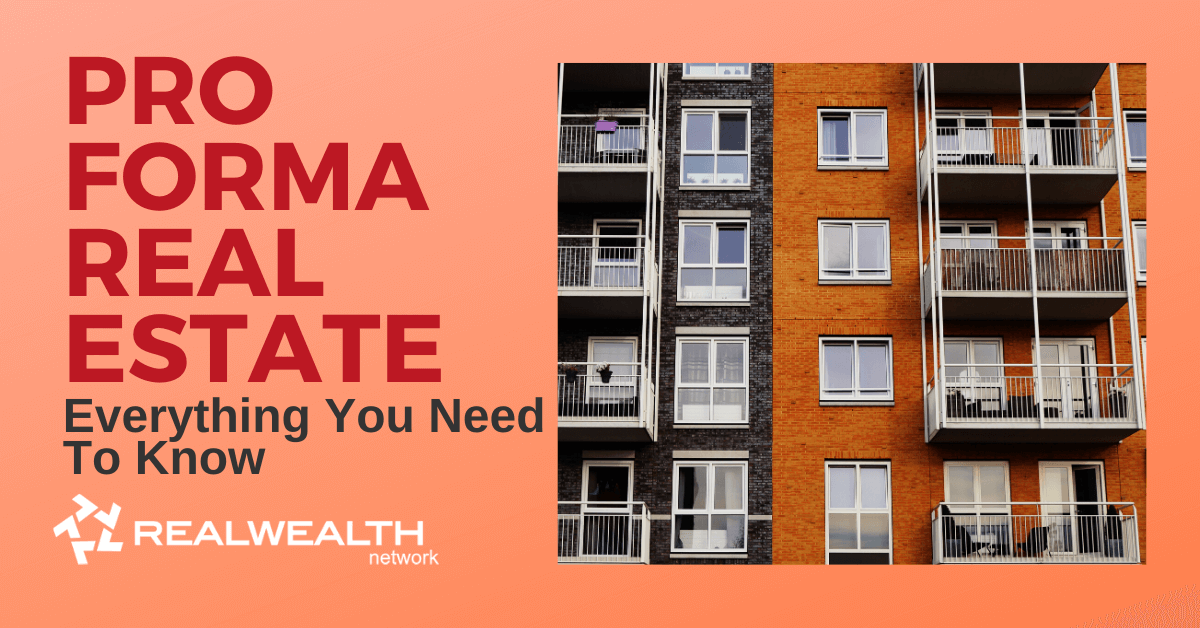 Pro Forma Real Estate: Everything You Need to Know in 2020 [Free Investor Guide]