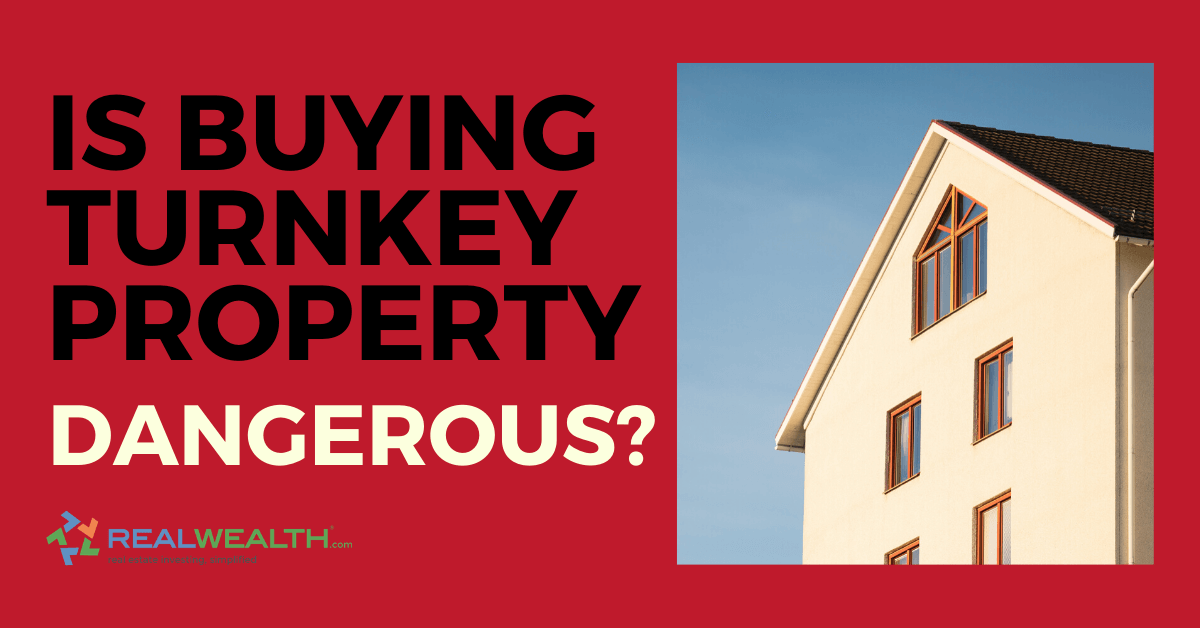 Article about how to protect yourself from dangerous turnkey property providers
