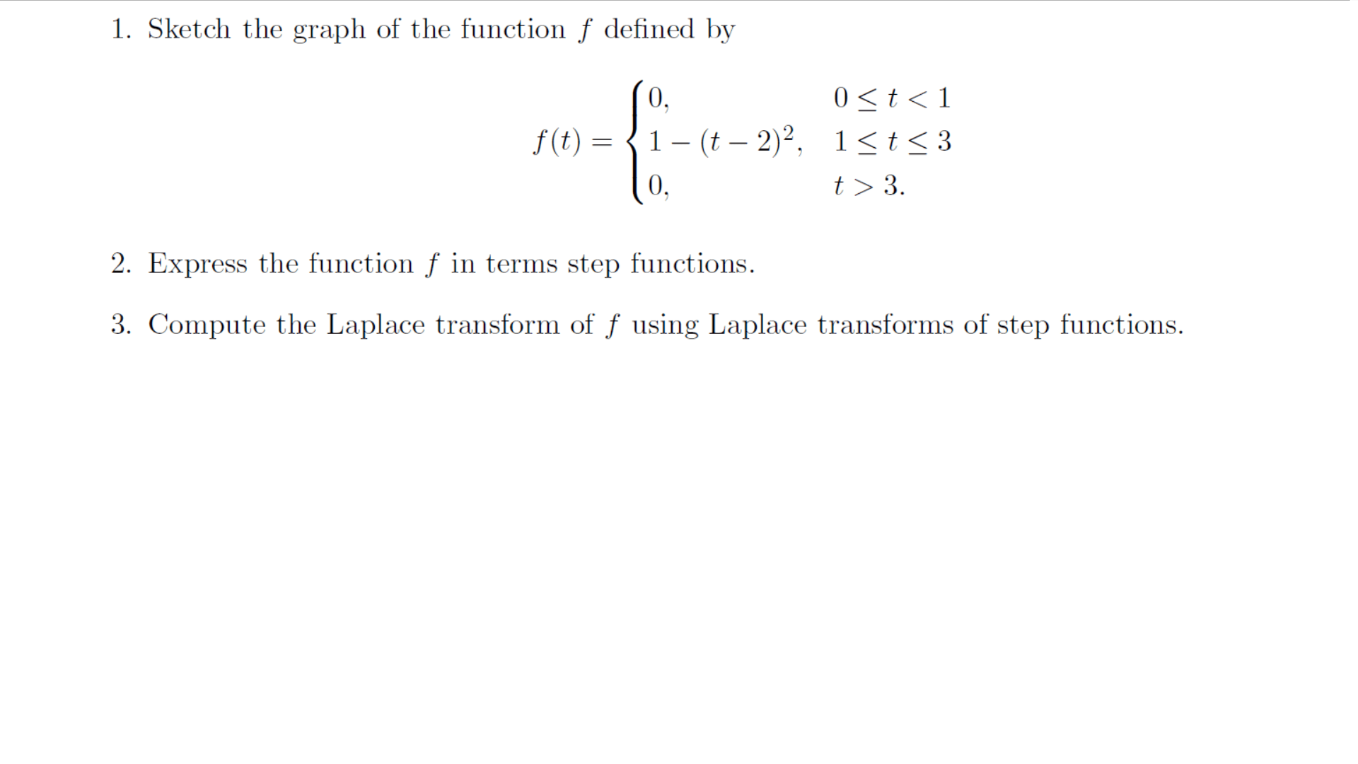 Solved 1 Sketch The Graph Of The Function F Defined By 2