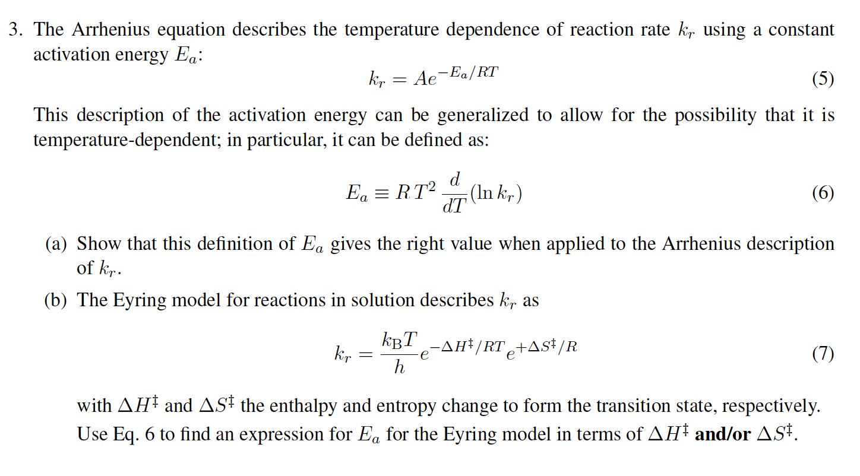 Solved The Arrhenius Equation Describes The Temperature D