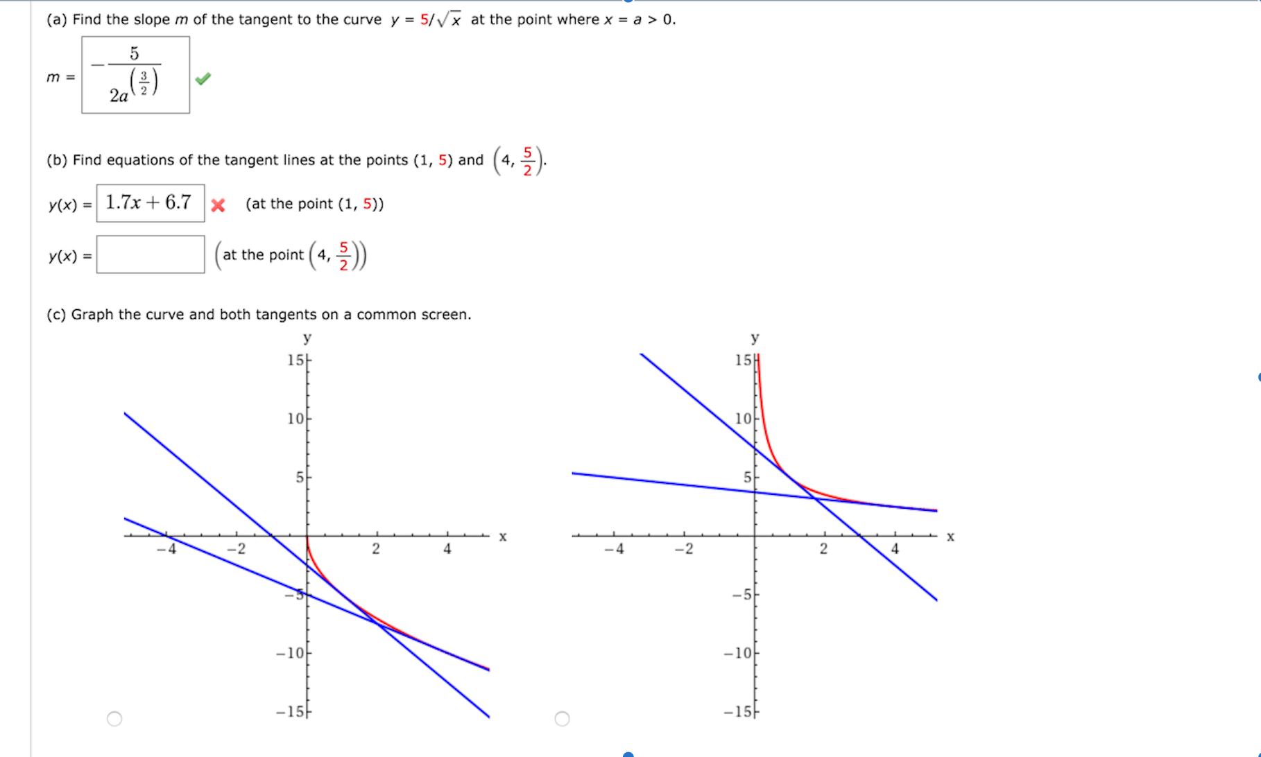 Solved A Find The Slope M Of The Tangent To The Curve Y