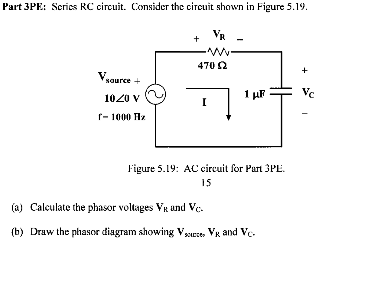 Solved Part 3pe Series Rc Circuit Consider The Circuit