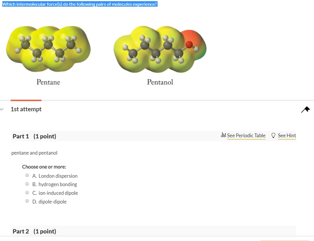 Solved Which Intermolecular Force S Do The Following Pai
