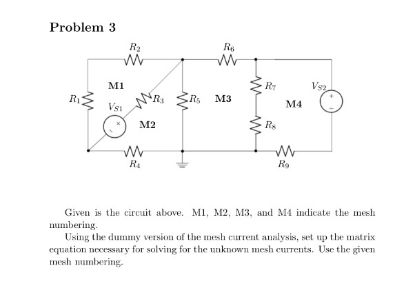 media%2F344%2F344d730f 0f97 4f79 b931 aa545863f6ea%2FphpQHRGF1 - Given is the circuit above. MI, M2, M3, and M4 indicate the mesh numbering. Using the dummy version of the mesh current analysis, set up the matrix equation necessary for solving for the unknown mesh currents. Use the given mesh numbering.