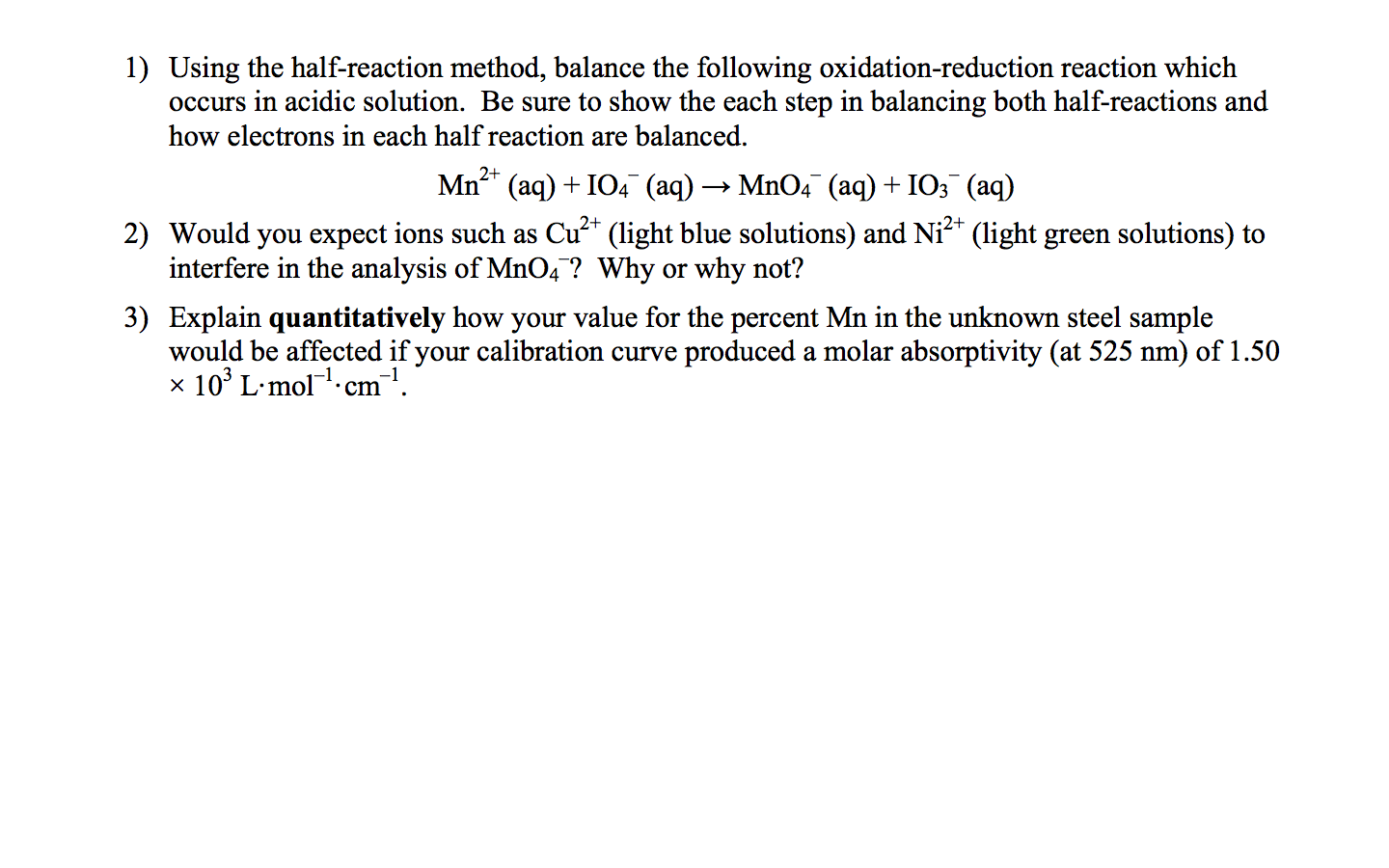 Solved 1 Using The Half Reaction Method Balance The Fol