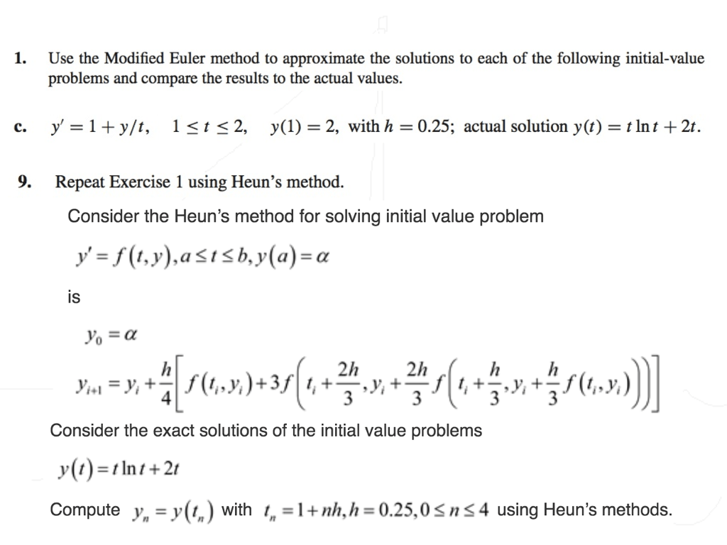 Solved 1 Use The Modified Euler Method To Approximate Th