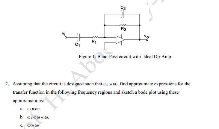 Solved: Figure 1: Band-Pass Circuit With Ideal Op-Amp 2. A