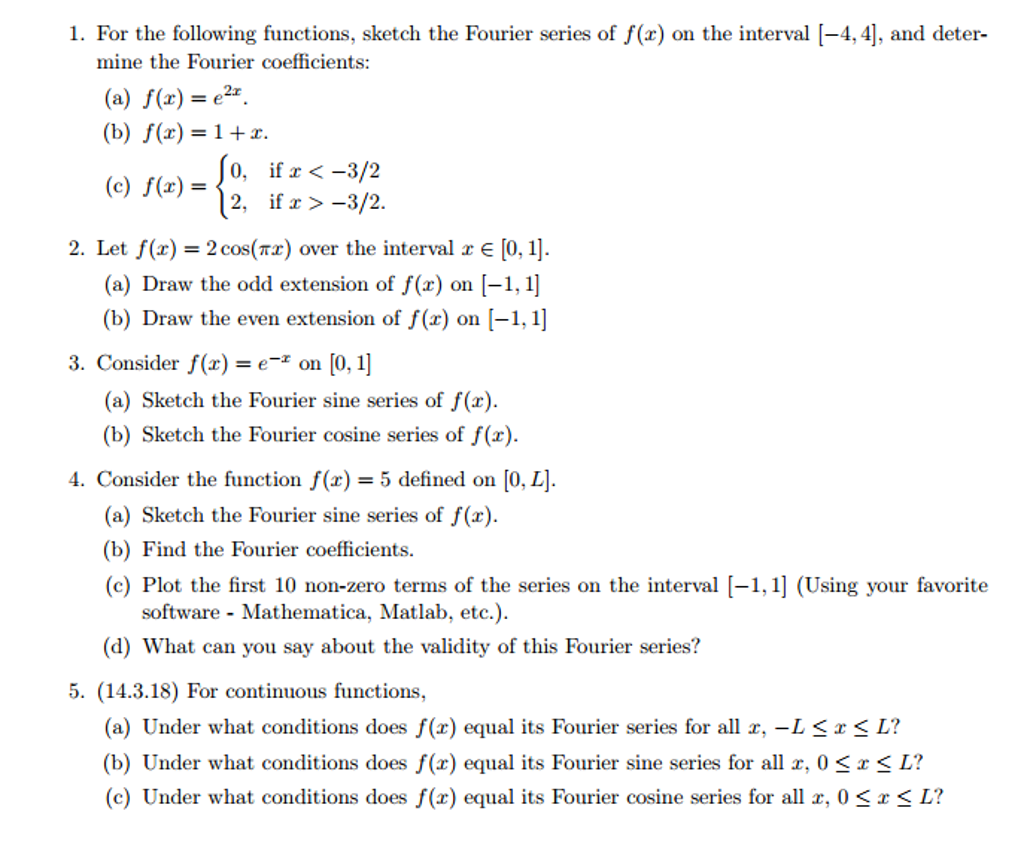Solved For The Following Functions Sketch The Fourier Se